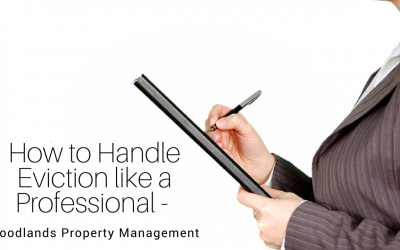 How to Handle Eviction like a Professional – The Woodlands Property Management